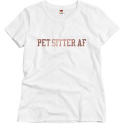 Pet Sitter AF Womens Relaxed Fit