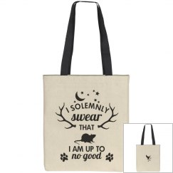 I'm Up To No Good Tote Bag