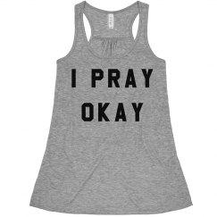 Trendy I Pray Religion Shirts