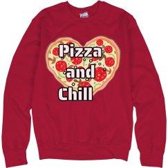 Pizza and Chill Sweatshirt