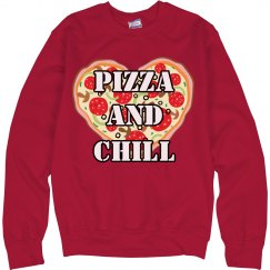 Pizza and Chill Sweatshirt