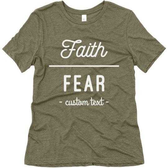 Faith Over Fear Custom Comfy Tee