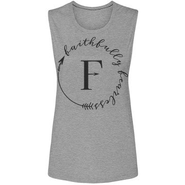 Faithfully Fearless