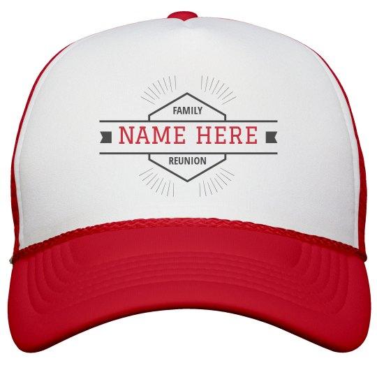 Family Reunion Custom Last Name Hat