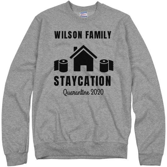 Family Staycation Sweats Quarantine