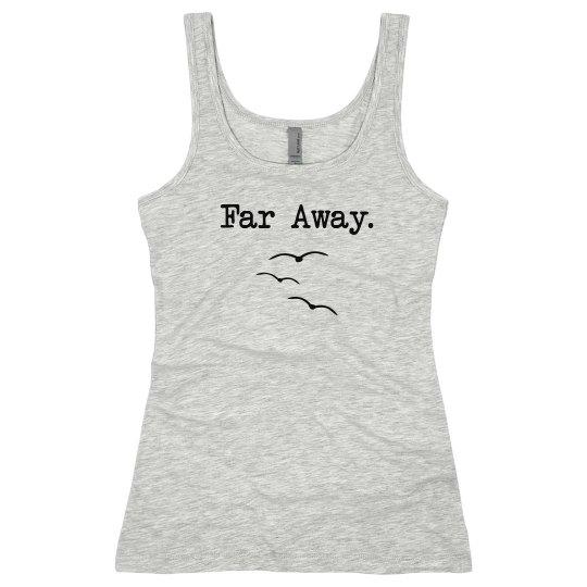 Far Away Tank