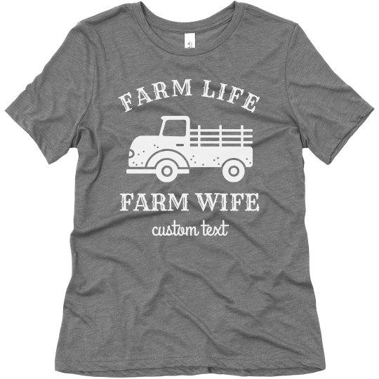 Farm Life Farm Wife Custom Comfy Tee