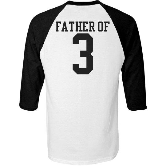 Father of 3 Baseball Tee