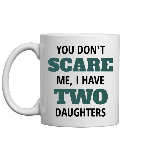 Father Of Two Daughters Gift