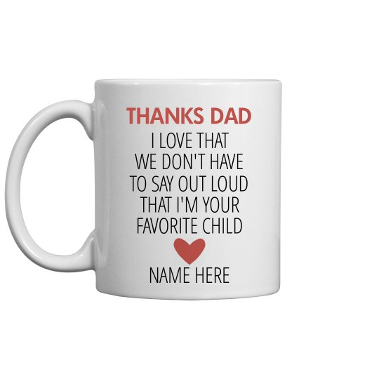 Favorite Child Funny Father's Day