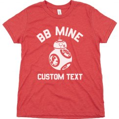 BB8 Mine Funny Boys Valentine