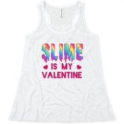 Funny Girls Slime Is My Valentine