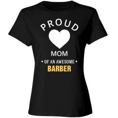 Proud Barbers Mom