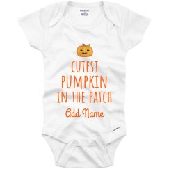 Cutest Pumpkin In The Patch Custom