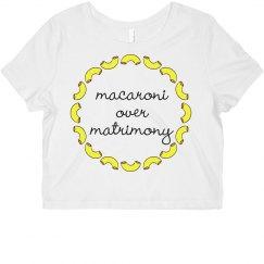 Macaroni Over Matrimony