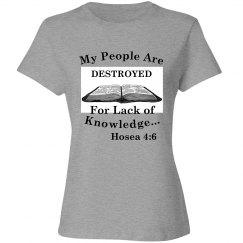 Hosea 4:6 Shirt