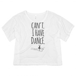Cant. I have dance