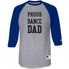 Proud Dance Dad Raglan Shirt