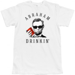 Funny Trendy Abraham Drinkin'