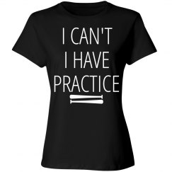 I can't I have Practice