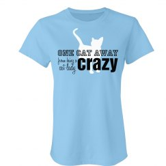 One Cat Away, Crazy Cat Lady Tee