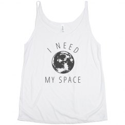 I Need My Space Flowy Tank