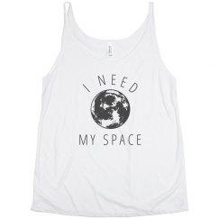 I Need My Space Flowy Tank