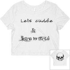Metal cuddle