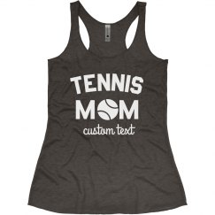 Tennis Mom Custom Tanks
