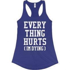 Everything Hurts Honest Runner