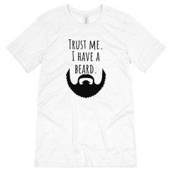 Trust Me I Have a Beard Tee