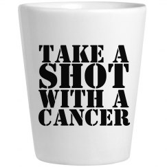 Take A Shot With A Cancer Glass