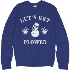 Let's Get Plowed Y'all