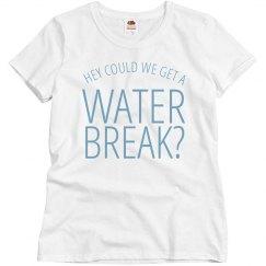 Water Break Shirt