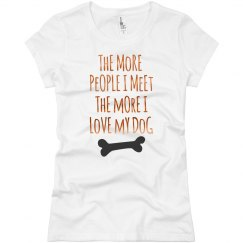 More I Love My Dog Bronze Metallic Text Ladies T-Shirt