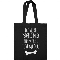 More I Love My Dog White Text Tote Bag