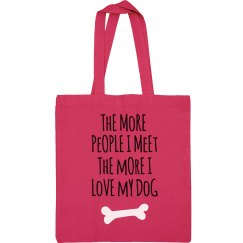 More I Love My Dog Black Text Tote Bag