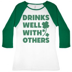Irish Drink Well With Others St Pat