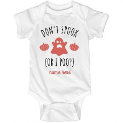 Don't Spook, I Poop Easily Funny Baby