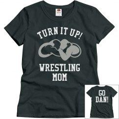 Turn It Up Wrestling Mom