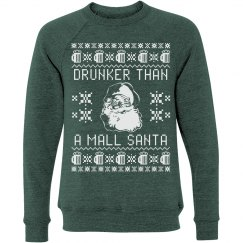 Drunker Than A Mall Santa Ugly Sweater