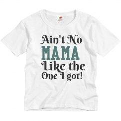Ain't No Mama