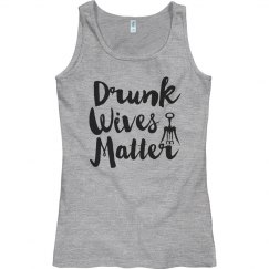 Drunk Wives Matter Gifts For Her