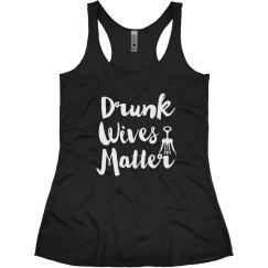 Drunk Wives Matter Funny Wine Gift