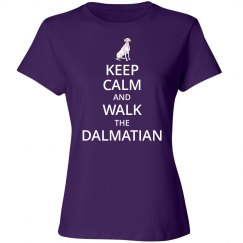 Keep calm and walk the Dalmatian