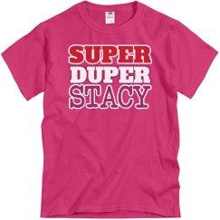 Super Duper Stacy