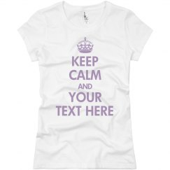 Your Very Own Keep Calm