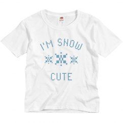 Festive I'm Snow Cute