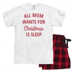 All Mom Wants for Christmas is Sleep Xmas Pajamas