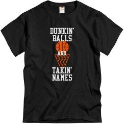 Dunkin' Balls and Takin' Names